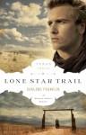Lone Star Trail - Darlene Franklin