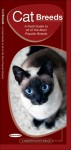 Cat Breeds: A Field Guide to 40 of the Most Popular Breeds - James Kavanagh, Raymond Leung