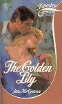 The Golden Lily - Jan McGowan
