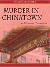Murder in Chinatown (Gaslight Series #9) - Victoria Thompson, Suzanne Toren