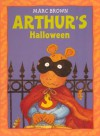 Arthur's Halloween (Turtleback School & Library Binding Edition) (Arthur Adventures) - Marc Brown