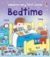 Bedtime (Usborne Very First Words) - Felicity Brooks