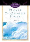 Prayer-The Greatest Power: Every Day Light for Your Journey - Selwyn Hughes