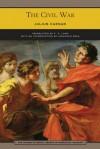 The Civil War (Barnes & Noble Library of Essential Reading) - Caesar, F.P. Long, Jonathan Prag, Caesar