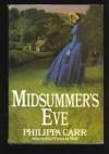 Midsummer's Eve - Philippa Carr