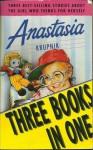 Anastasia: Anastasia Krupnik / Anastasia Again! / Anastasia at Your Service (Three-in-Ones) - Lois Lowry