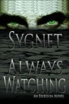 Always Watching - L.S. Sygnet