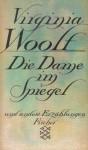 Die Dame im Spiegel - Virginia Woolf, Marlys Herlitschka