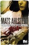 Trasdockorna - Mats Ahlstedt