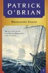 Desolation Island (Aubrey/Maturin Novels) - Patrick O'Brian