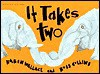 It Takes Two - Karen Wallace, Ross Collins