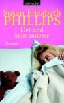 Der und kein anderer (Chicago Stars #2) - Susan Elizabeth Phillips
