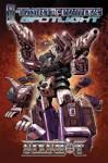 Transformers Spotlight: Sixshot - Simon Furman, Rob Ruffolo