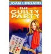 The Guilty Party - Joan Lingard