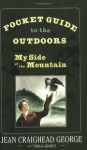 Pocket Guide to the Outdoors: Based on My Side of the Mountain - Jean Craighead George, Twig C. George, T. Luke George, John C. George