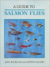 A Guide to Salmon Flies - John Buckland, Arthur Oglesby