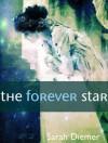 The Forever Star - Sarah Diemer