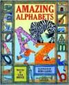 Amazing Alphabets - Lisa Bruce, Debi Gliori