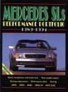 Mercedes SLs Performance Portfolio, 1989-1994 (Brooklands Road Test Books Series) - R.M. Clarke
