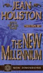 The New Millennium - Jean Houston, Michael Toms