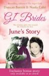 GI BRIDES - June's Story: Exclusive Bonus Ebook - Duncan Barrett, Nuala Calvi