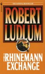 The Rhinemann Exchange (Audio) - Robert Ludlum