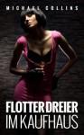 Flotter Dreier im Kaufhaus (German Edition) - Michael Collins