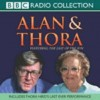 Alan And Thora - Alan Bennett, Thora Hird