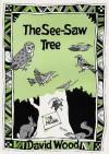 The See Saw Tree - David Wood