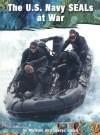 The U.S. Navy Seals At War - Michael Green, Gladys Green