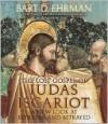 The Lost Gospel of Judas Iscariot - Bart D. Ehrman, Dennis Boutsikaris, Lew Grenville