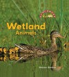 Wetland Animals - Sharon Gordon, Nanci R. Vargus