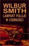 Lampart poluje w ciemności - Wilbur Smith