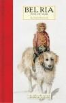 Bel Ria: Dog of War - Sheila Burnford