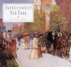 Impressionist New York - William H. Gerdts