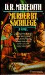 Murder by Sacrilege - D.R. Meredith