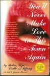 You'll Never Make Love in This Town Again: The Flip Side to the Pretty Woman Story - Jennie Louise Frankel, Robin