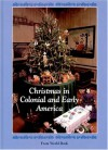 Christmas in Colonial and Early America (Christmas Around the World) (Christmas Around the World) - World Book Inc.