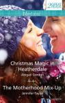 Medical Duo/Christmas Magic In Heatherdale/The Motherhood Mix-Up - Abigail Gordon, Jennifer Taylor
