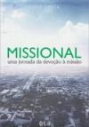 Missional: uma jornada da devoção à missão - João Costa