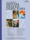 The Complete Mental Health Directory 2008 (Complete Mental Health Directory) (Complete Mental Health Directory) - Laura Mars-Proietti, Sedgwick Press