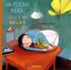 Un Poema Para Curar A los Peces - Jean-Pierre Simeon, Olivier Tallec, Esther Rubio