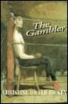 The Gambler - Christine Dwyer Hickey