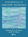 Fundamentals of Aquatic Ecology - Richard Stephen Kent Barnes, Kenneth H. Mann