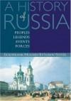 A History of Russia: Peoples, Legends, Events, Forces - David Goldfrank, Lindsey Hughes, Catherine Evtuhov, Richard Stites