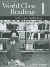 World Class Readings: A Reading Skills Series Text- Book 1 - Bruce Rogers