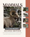 Mammals of Colorado, Second Edition - David M. Armstrong, James P. Fitzgerald, Carron A. Meaney