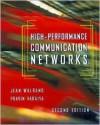 High-Performance Communications Networks - Academic Press, Pravin Varaiya