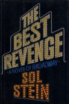 The Best Revenge: A Novel of Broadway - Sol Stein