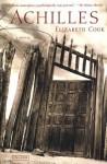 Achilles: A Novel - Elizabeth Cook
